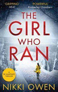 The Girl Who Ran – Nikki Owen