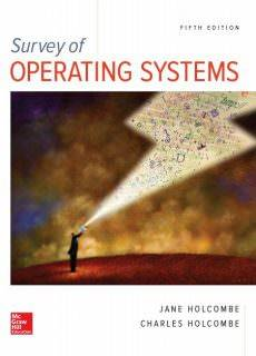 Survey of Operating Systems, 5th Edition