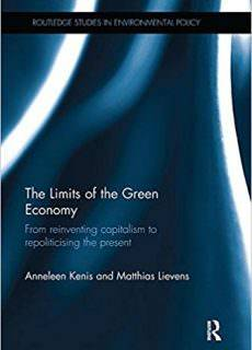 The Limits of the Green Economy From re-inventing capitalism to re-politicising the present