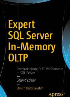 Expert SQL Server In-Memory OLTP, 2nd Edition