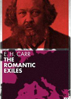 The Romantic Exiles A Nineteenth Century Portrait Gallery