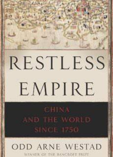 Restless Empire- China and the World Since 1750