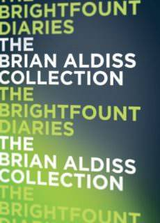 The Brightfount Diaries by Brian Aldiss