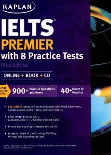 Kaplan Test Prep IELTS Premier With 8 Practice Tests