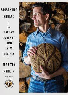 Breaking Bread: A Baker's Journey Home in 75 Recipes by Martin Philip 2017