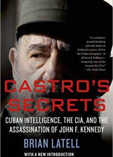 Castro's Secrets Cuban Intelligence, The CIA, and the Assassination of John F. Kennedy