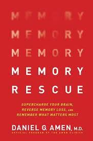 Memory Rescue – Daniel G. Amen