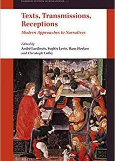 Texts, Transmissions, Receptions Modern Approaches to Narratives (Radboud Studies in Humanities)
