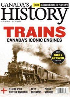 Canada's History — December 2017 — January 2018