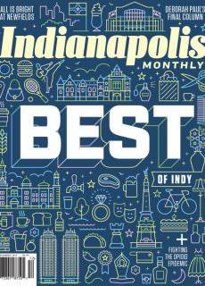 Indianapolis Monthly — December 2017