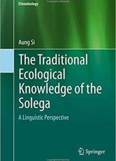 The Traditional Ecological Knowledge of the Solega A Linguistic Perspective
