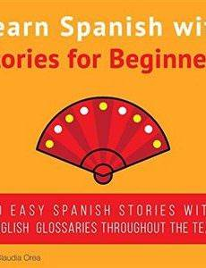 Learn Spanish with Stories for Beginners
