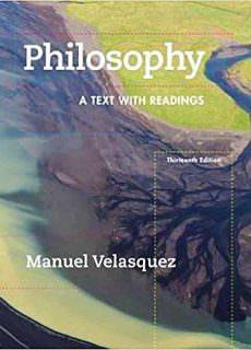 Philosophy – A Text with Readings (13th Ed)