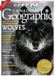 Canadian Geographic — Best of Canadian Geographic 2017