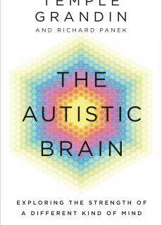 The Autistic Brain Thinking Across the Spectrum Temple Grandin & Richard Panek (Apr2013)