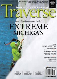Traverse, Northern Michigan's Magazine — January 2018