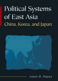 Political Systems of East Asia China, Korea, and Japan