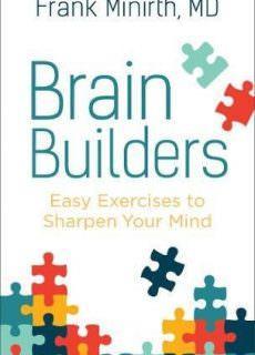 Brain Builders by Frank Minirth M.D. (2017)