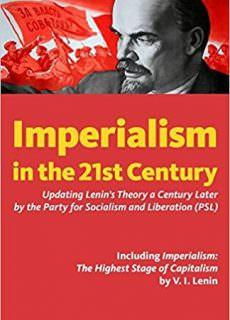 Imperialism in the 21st Century Updating Lenin's Theory a Century Later