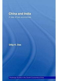 China and India A Tale of Two Economies