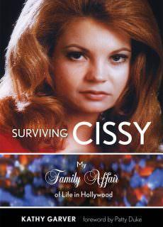 Surviving Cissy My Family Affair of Life in Hollywood