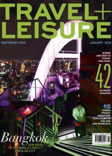 Travel+Leisure Southeast Asia — January 2018