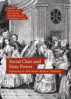 Social Class and State Power Exploring an Alternative Radical Tradition