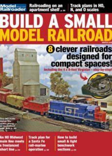 Model Railroader — Build a Small Model Railroad — Winter 2018