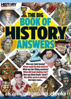 History Revealed – The Big Book of History Answers 02, 2017