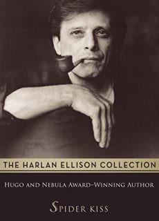 Spider Kiss (The Harlan Ellison Collection)