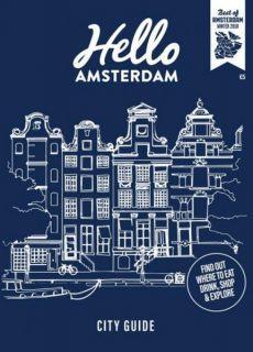 Hello Amsterdam — Best of Amsterdam Winter 2018