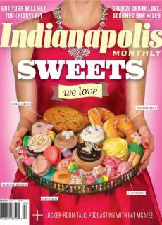 Indianapolis Monthly — February 2018