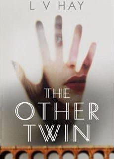 The Other Twin – L.V. Hay