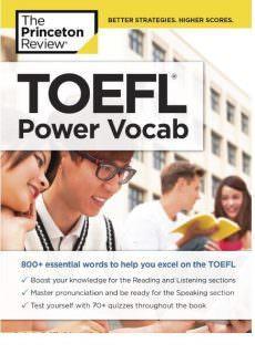 Princeton Review Toefl Power Vocab 800 Essential Words To He