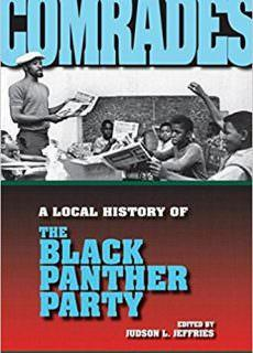 Comrades A Local History of the Black Panther Party