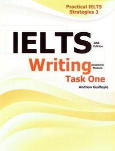 Practical+IELTS+Strategies+3+IELTS+Writing+Task+One+(Academic+Module)