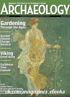 Archaeology Magazine — March-April 2018