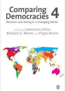 Comparing Democracies Elections and Voting in a Changing World, 4th Edition
