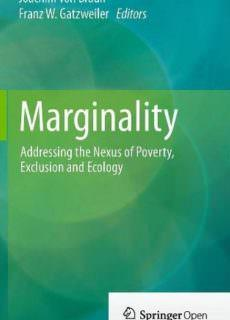 Marginality: Addressing the Nexus of Poverty, Exclusion and Ecology by Joachim Von Braun
