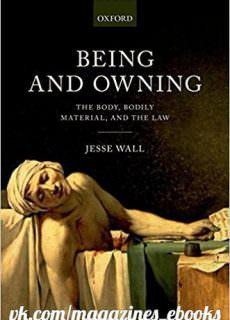 Being and Owning The Body, Bodily Material, and the Law
