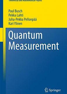 Quantum Measurement (Theoretical and Mathematical Physics)