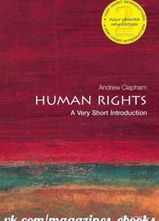 Human Rights_ A Very Short Introduction by Andrew Clapham