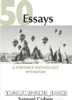 50 Essays: A Portable Anthology, 5th Edition (2018)