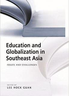 Education and Globalization in Southeast Asia Issues and Challenges