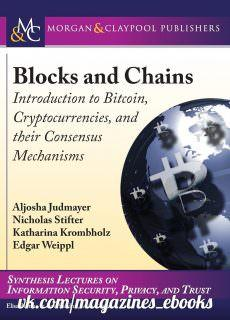 Blocks and Chains Introduction to Bitcoin, Cryptocurrencies, and Their Consensus Mechanisms