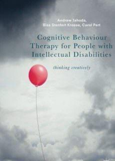 Cognitive Behaviour Therapy for People with Intellectual Disabilities Thinking creatively