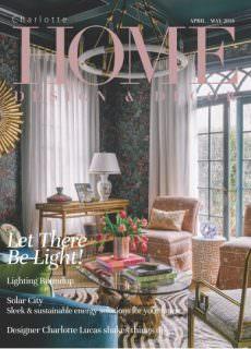 Charlotte Home Design & Decor – April-May 2018