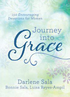 Journey into Grace 150 Encouraging Devotions for Women