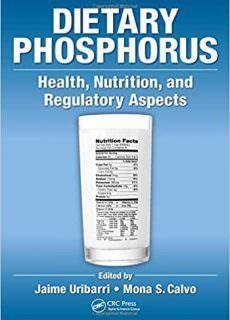 Dietary Phosphorus Health, Nutrition, and Regulatory Aspects