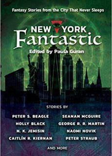 New York Fantastic Fantasy Stories from the City that Never Sleeps